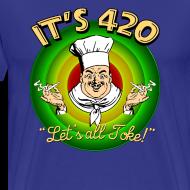 Design ~ It's 420 - Let's all Toke!