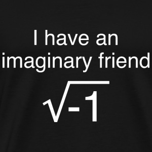 I Have An Imaginary Friend - Men's Premium T-Shirt