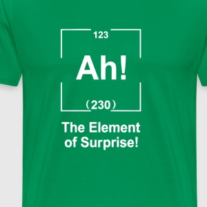 Ah! The element of surprise T-Shirts - Men's Premium T-Shirt