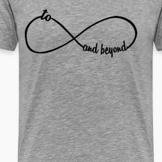 To Infinity And Beyond T-Shirts