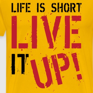 Live It Up T-Shirts - Men's Premium T-Shirt