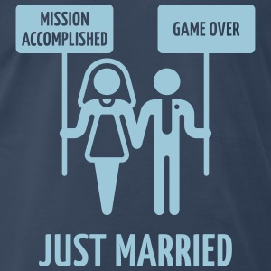 Just Married – Mission Accomplished – Game Over T-Shirts - Men's Premium T-Shirt