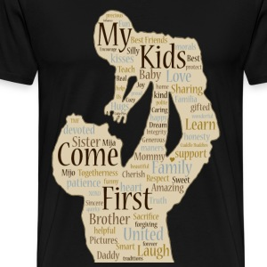My Kids Come First - Men's Premium T-Shirt