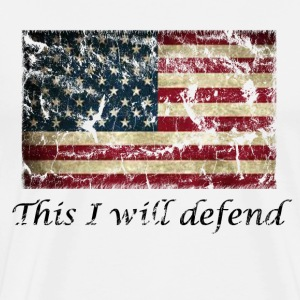Men's This I Will Defend American Flag Shirt - Men's Premium T-Shirt