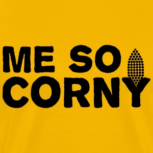 Me so Corny T-Shirts - Men's Premium T-Shirt