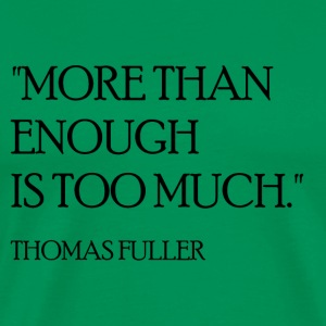 Thomas Fuller Quote (Black) T-Shirts - Men's Premium T-Shirt