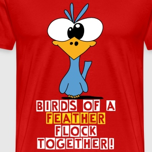 Birds of a feather flock together - Men's Premium T-Shirt