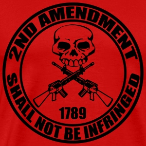 2nd Amendment Shall Not Be Infringed T Shirt - Men's Premium T-Shirt