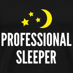 Professional Sleeper