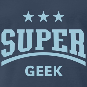 Super Geek  T-Shirts - Men's Premium T-Shirt