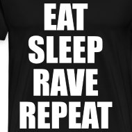Design ~ Eat Sleep Rave Repeat Heavyweight T Shirt