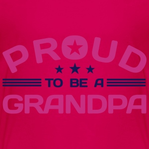 Proud to be a Grandpa Baby & Toddler Shirts - Toddler Premium T-Shirt