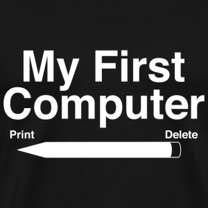 My First Computer - Men's Premium T-Shirt