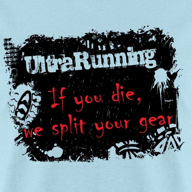 MENS RUNNING T SHIRT - ULTRARUNNING IF YOU DIE
