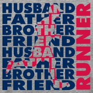 Design ~ MENS RUNNING T SHIRT - HUSBAND FATHER RUNNER