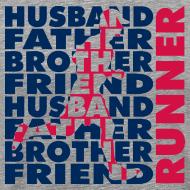 Design ~ MENS RUNNING T SHIRT - HUSBAND FATHER RUNNER