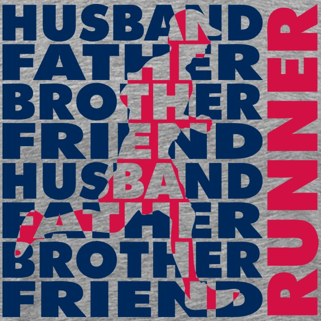 MENS RUNNING T SHIRT - HUSBAND FATHER RUNNER