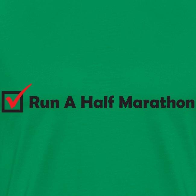 MENS RUNNING T SHIRT - RUN HALF MARATHON CHECK