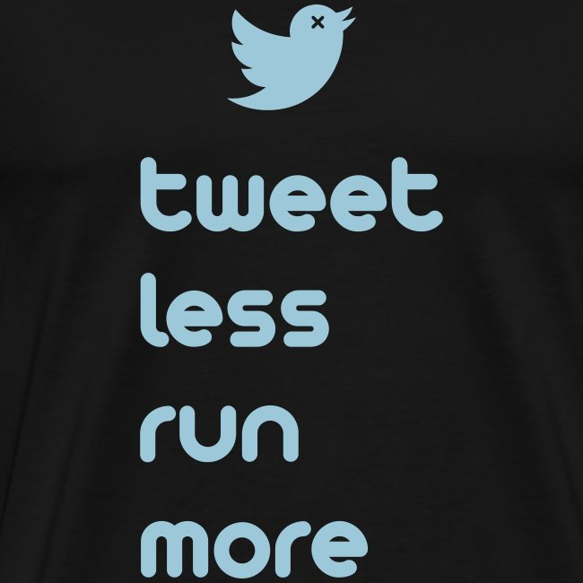 MENS RUNNING T SHIRT - TWEET LESS RUN MORE