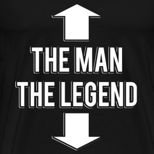 The Man The Legend T-Shirt Black Funny Cool Shirt  - Men's Premium T-Shirt