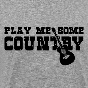 Play Me Some Country - Men's Premium T-Shirt