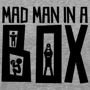 Mad Man in a Box - Men's Premium T-Shirt