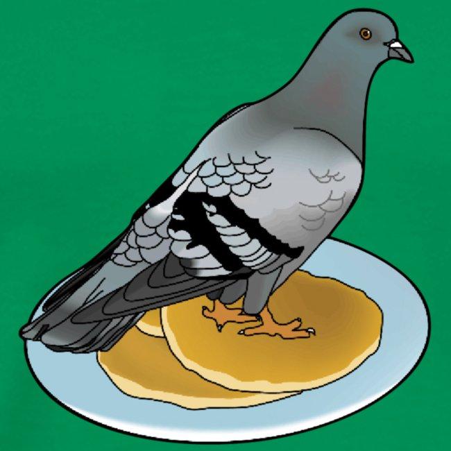 Pigeon on a pancake.