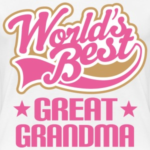 Great Grandma (Worlds Best) Women's T-Shirts - Women's Premium T-Shirt