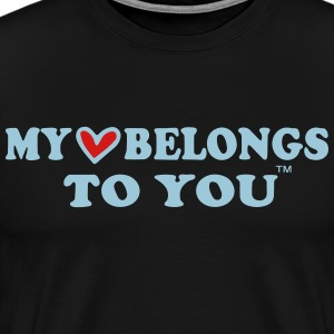 MY HEART BELONGS TO YOU T-Shirts - Men's Premium T-Shirt