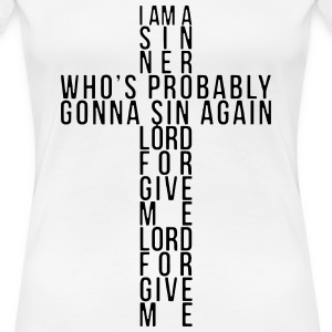 I Am A Sinner Tee - Women's Premium T-Shirt