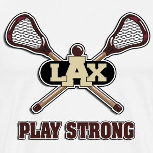 Lacrosse Play Strong T-Shirt - Men's Premium T-Shirt