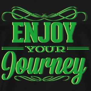 Enjoy Your Journey - Men's Premium T-Shirt