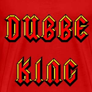 Dubbe King T-Shirts - Men's Premium T-Shirt