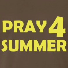 pray for summer T-Shirts