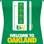 Design ~ Welcome to Oakland - Women's Fitted Tee