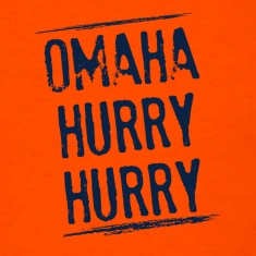 Omaha Hurry Hurry!