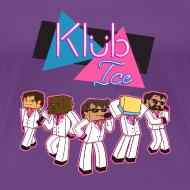 Design ~ Ladies T Shirt: WELCOME TO KLUB ICE!