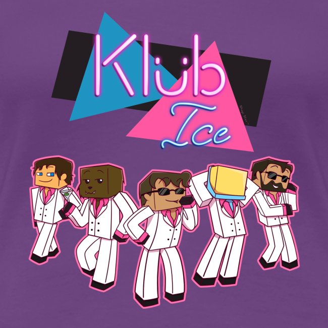 Ladies T Shirt: WELCOME TO KLUB ICE!