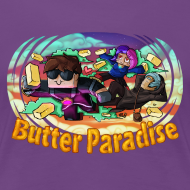 Design ~ Ladies T Shirt: BUTTER PARADISE!