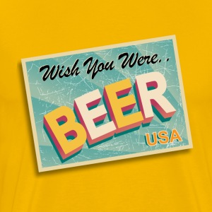 Wish You Were Beer - Men's Premium T-Shirt