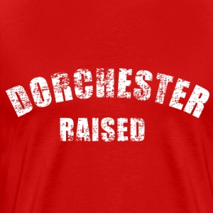 Dorchester Raised  T-Shirts - Men's Premium T-Shirt