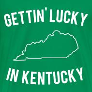 Design ~ Getting Lucky in Kentucky T Shirt