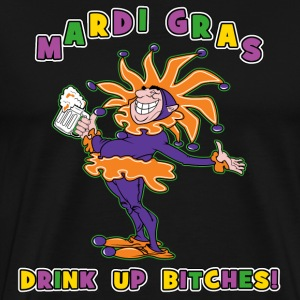 Mardi Gras Drink Up Bitches Dark T-Shirt - Men's Premium T-Shirt