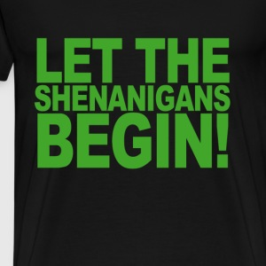 let_the_shenanigans_begin_shirts - Men's Premium T-Shirt