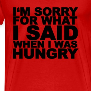 im_sorry_for_what_i_said_when_i_was_hung - Men's Premium T-Shirt