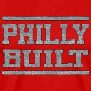 Philly Built  T-Shirts - Men's Premium T-Shirt