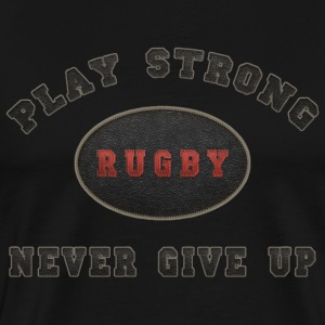 Rugby Play Strong T-Shirt - Men's Premium T-Shirt