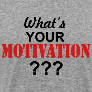 Motivation  T-Shirts - Men's Premium T-Shirt