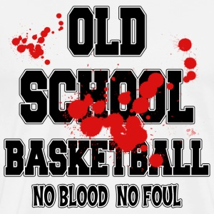 Basketball Old School No Blood No Foul T-Shirt - Men's Premium T-Shirt