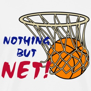 Basketball Nothing But Net T-Shirt - Men's Premium T-Shirt